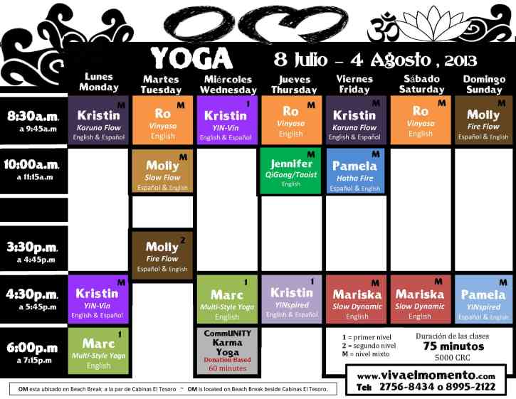 Yoga Schedule July 8 to August 4, 2013